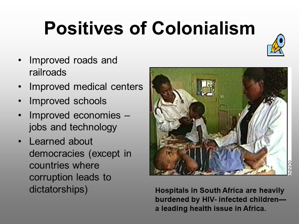 Positives of Colonialism