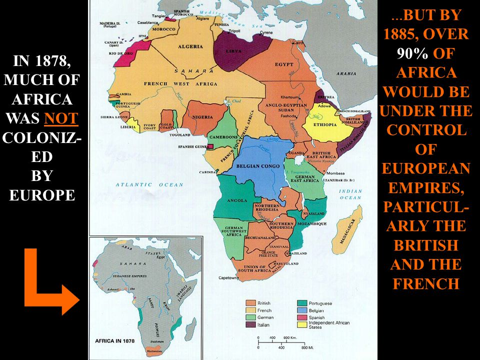 IN 1878, MUCH OF AFRICA WAS NOT COLONIZ-ED BY EUROPE