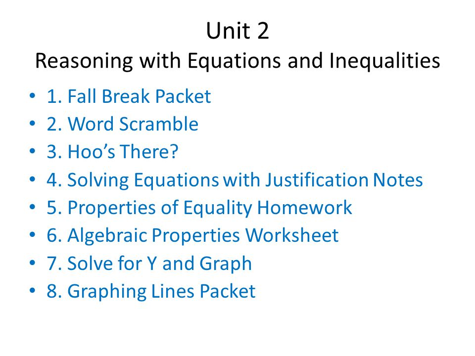 Unit 2 Reasoning with Equations and Inequalities