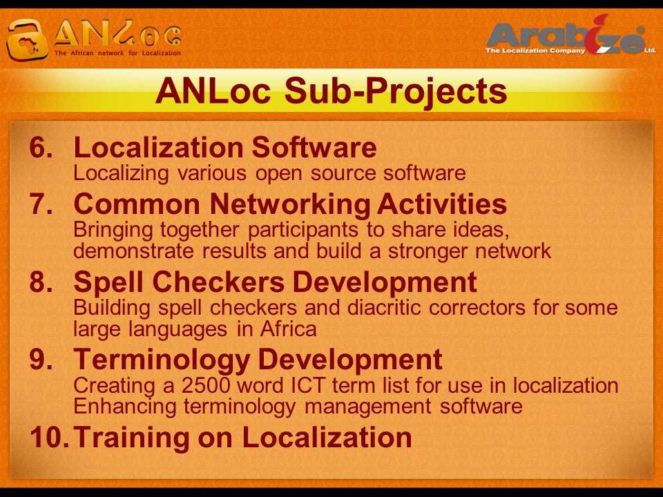 ANLoc Sub-Projects Localization Software Localizing various open source software.