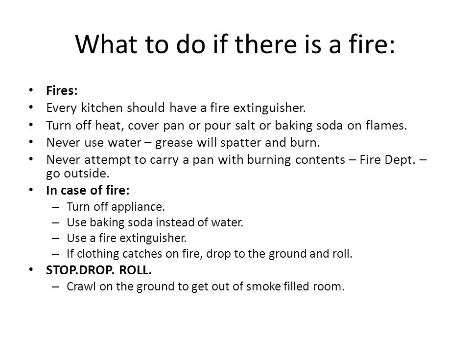 What to do if there is a fire: