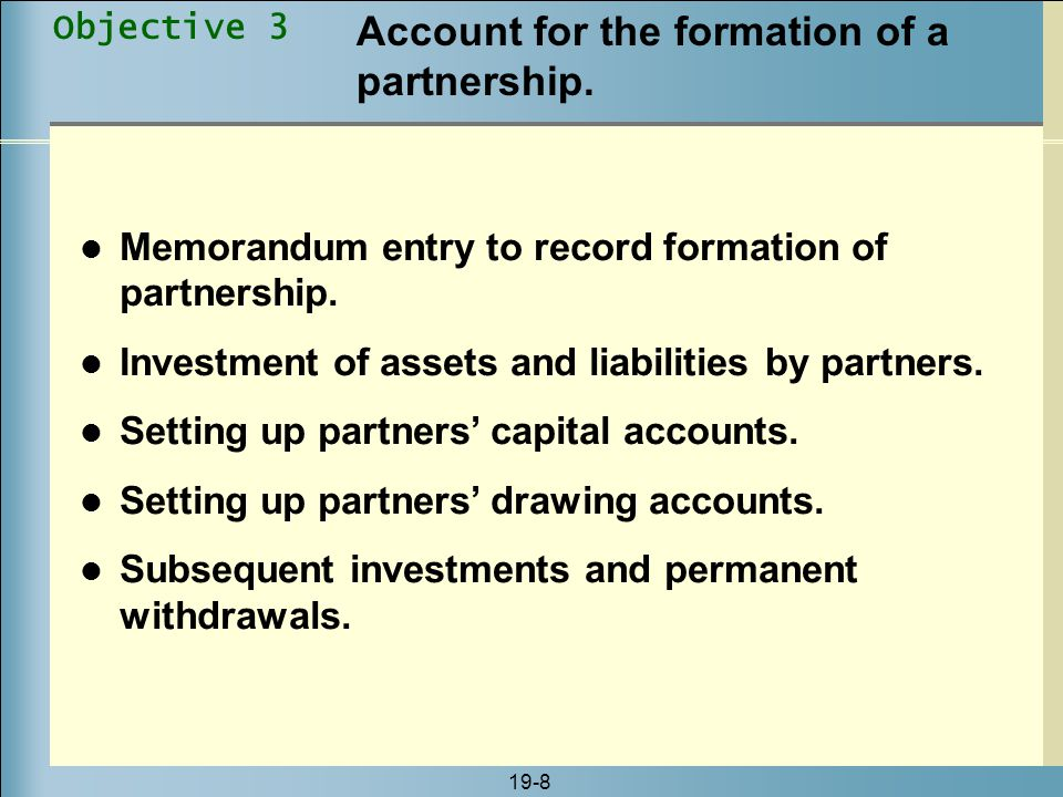 Account for the formation of a partnership.