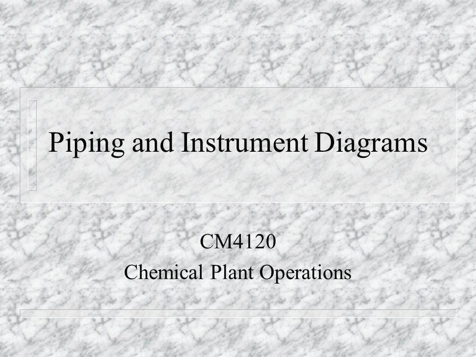 piping and instrument diagrams