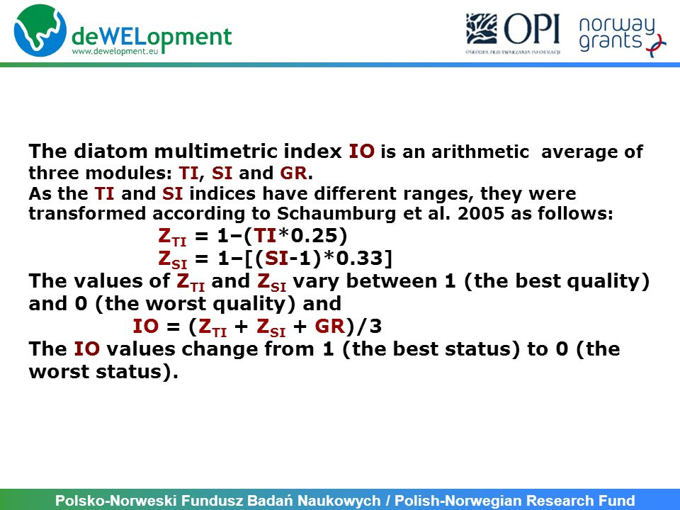 The IO values change from 1 (the best status) to 0 (the worst status).