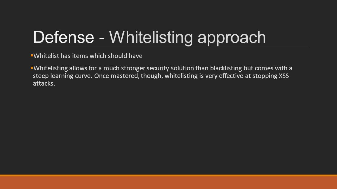 Defense - Whitelisting approach