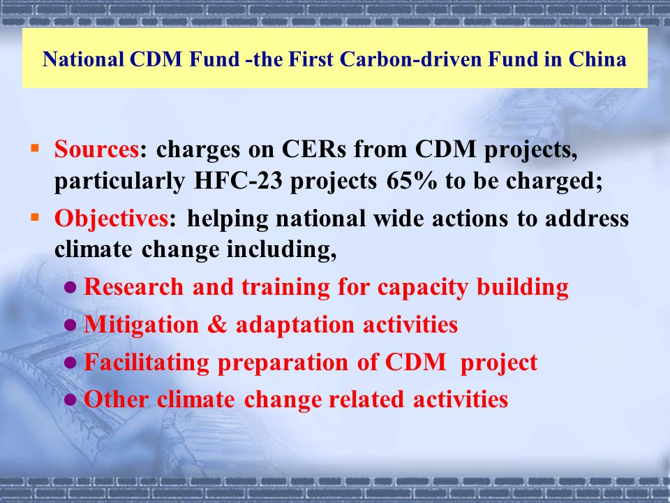 National CDM Fund -the First Carbon-driven Fund in China