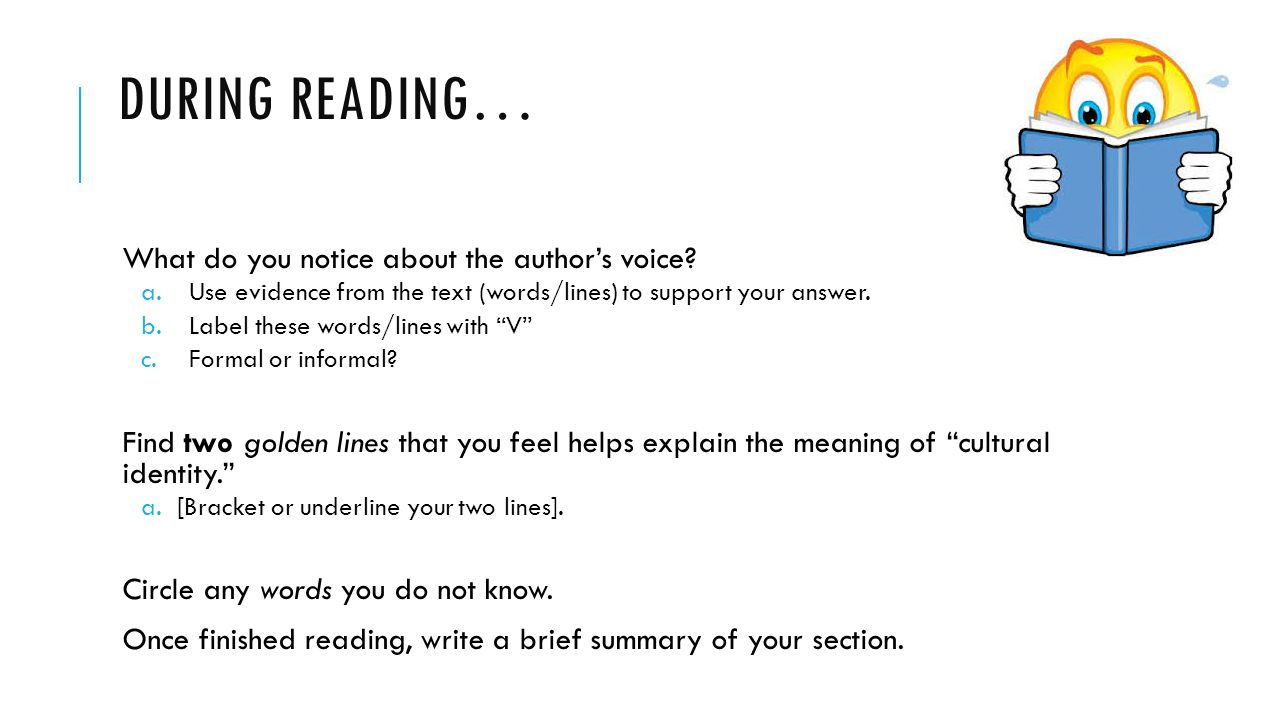 DURING READING… What do you notice about the author's voice