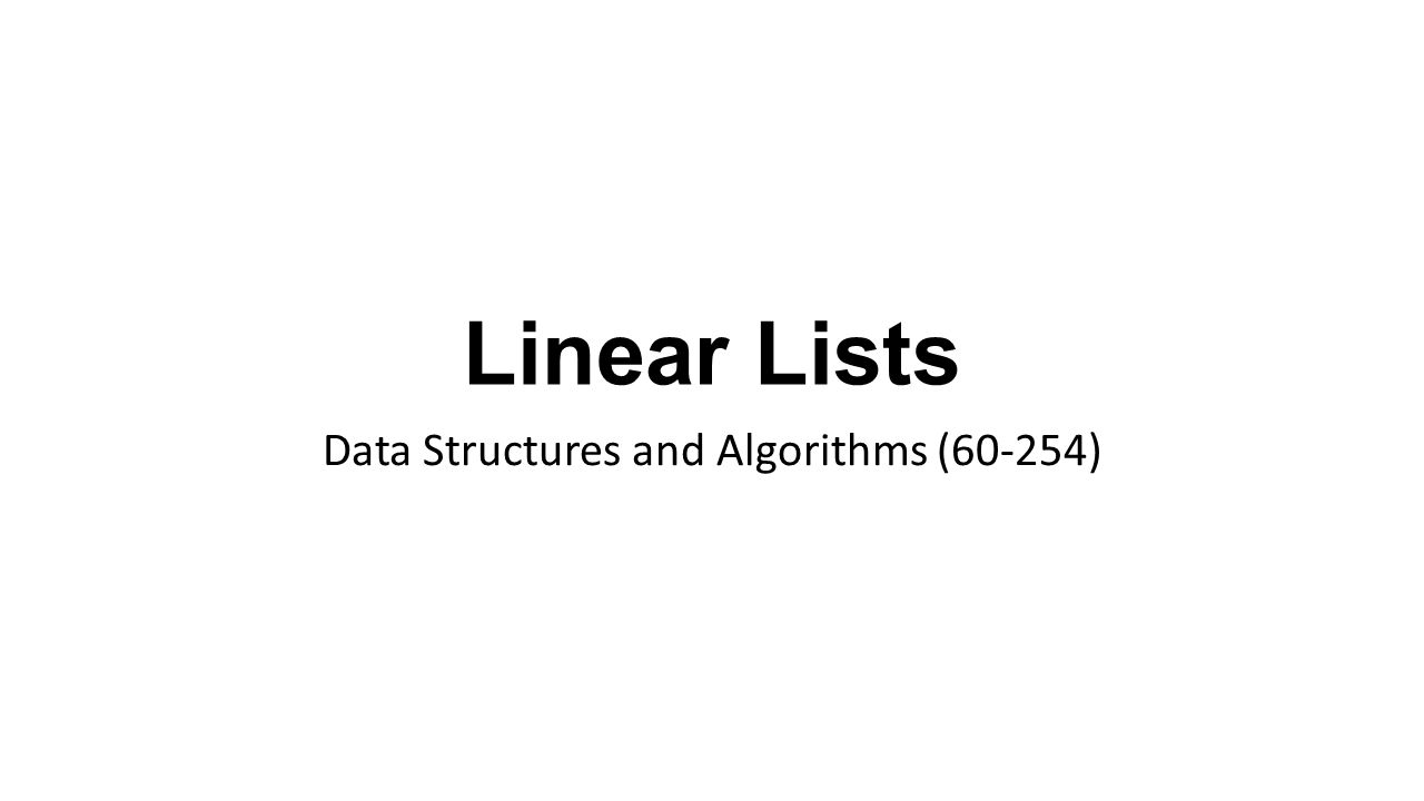 Data Structures and Algorithms (60-254)