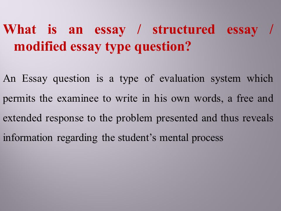 The Thesis Statement In A Research Essay Should What Is An Essay  Structured Essay  Modified Essay Type Question Proposal Essay Format also Making A Thesis Statement For An Essay Essay Type Questions And Their Improvement  Ppt Download From Thesis To Essay Writing