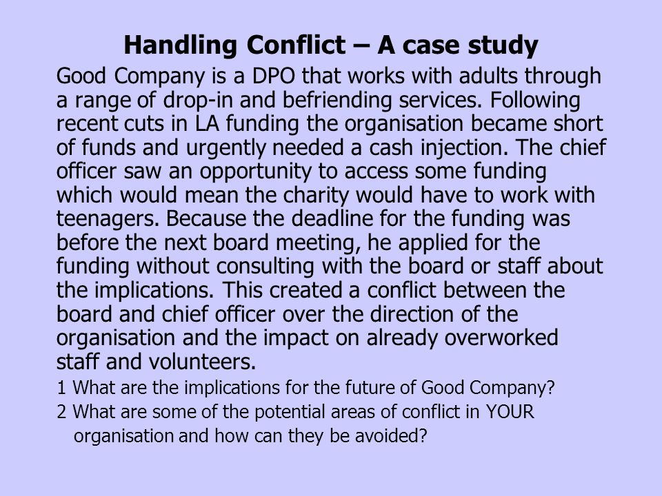 Handling Conflict – A case study