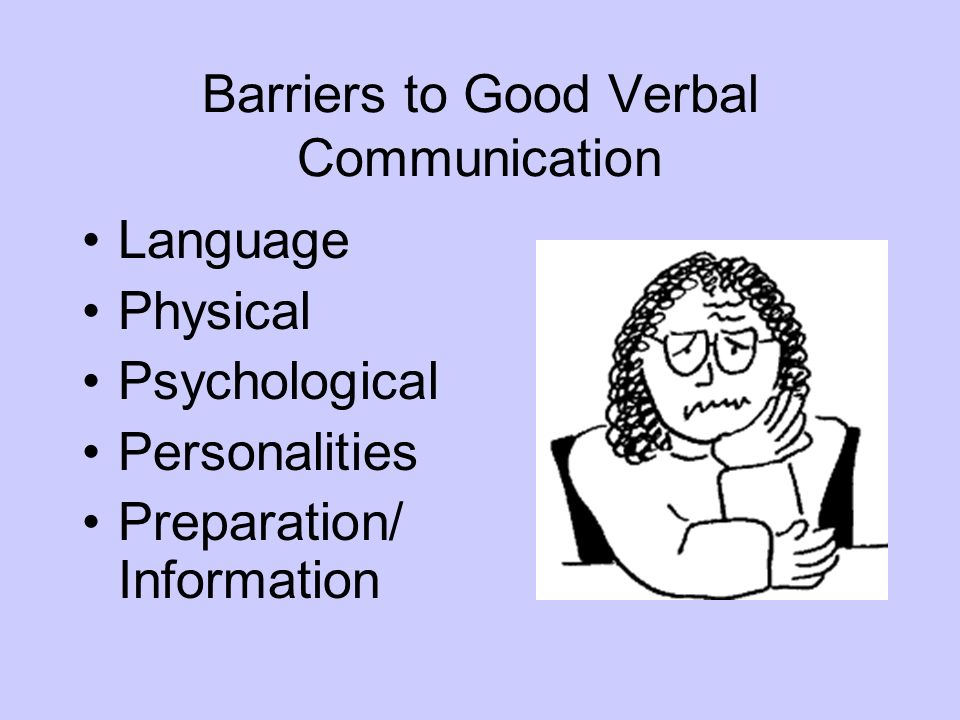 Barriers to Good Verbal Communication