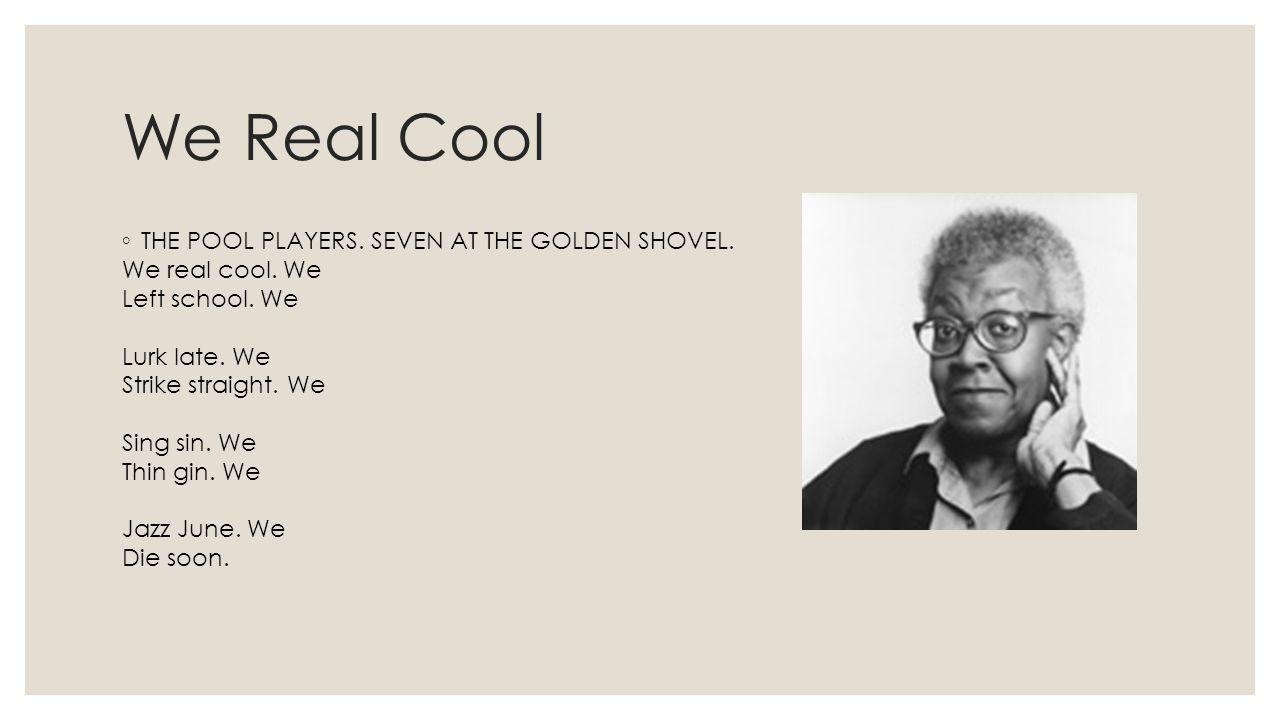 seven at the golden shovel poem