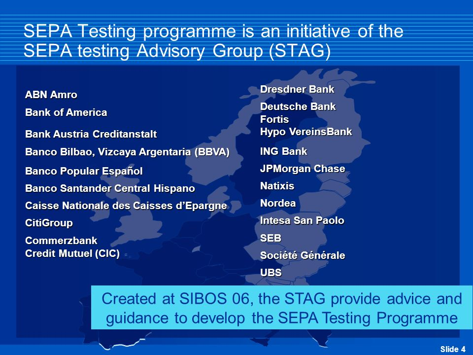 SEPA Testing programme is an initiative of the SEPA testing Advisory Group (STAG)