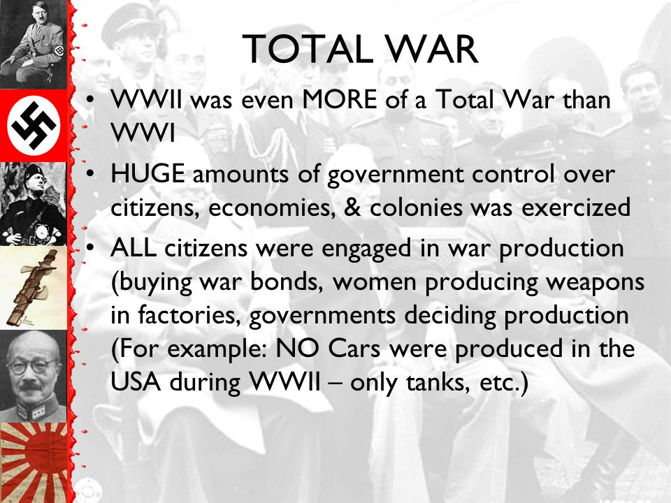 TOTAL WAR WWII was even MORE of a Total War than WWI