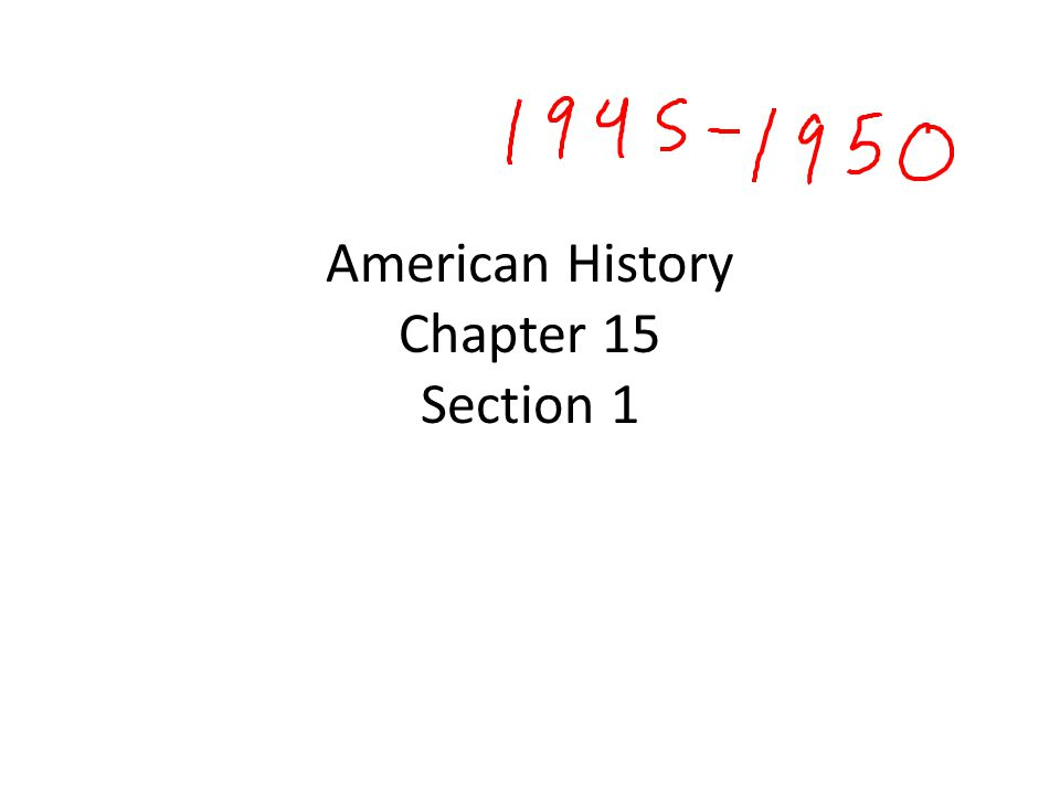 American History Chapter 15 Section 1