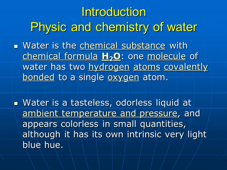 Introduction Physic and chemistry of water