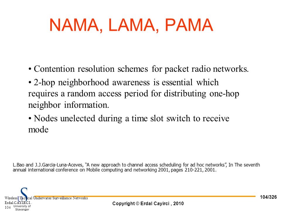 NAMA, LAMA, PAMA Contention resolution schemes for packet radio networks.