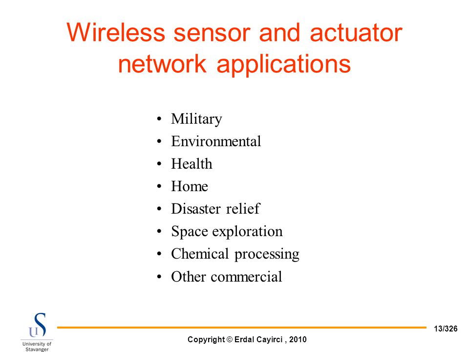 Wireless sensor and actuator network applications