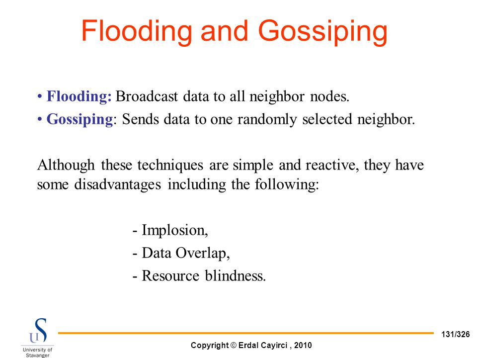 Flooding and Gossiping