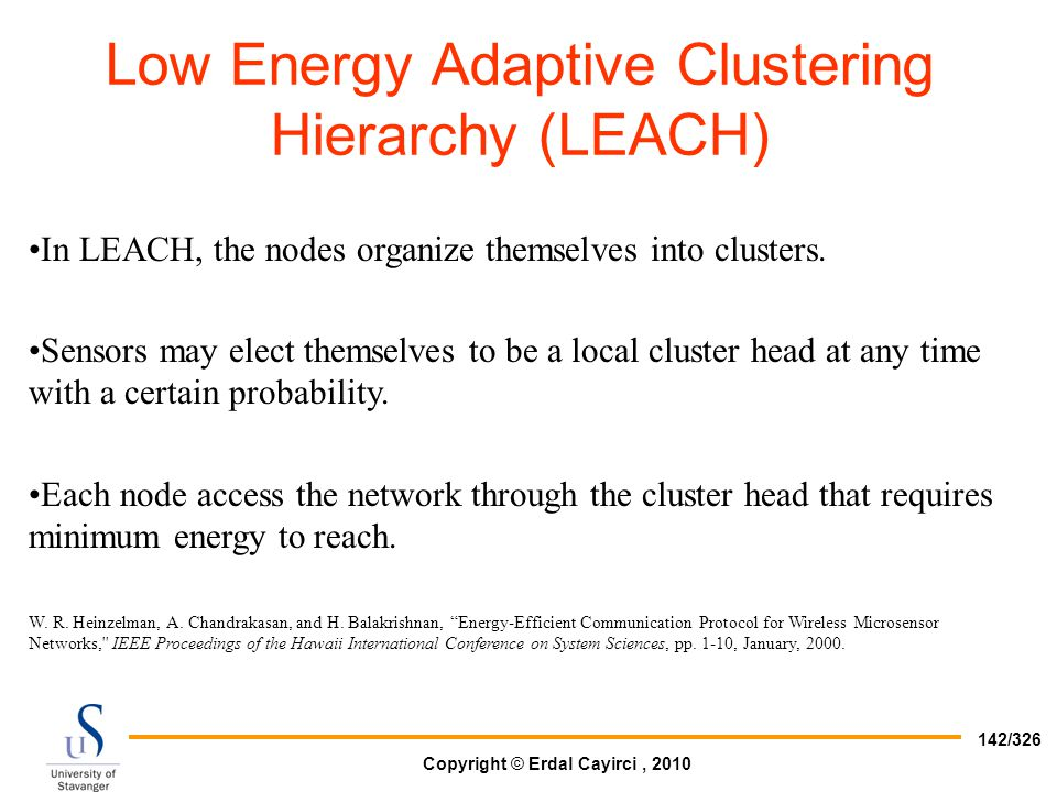 Low Energy Adaptive Clustering Hierarchy (LEACH)