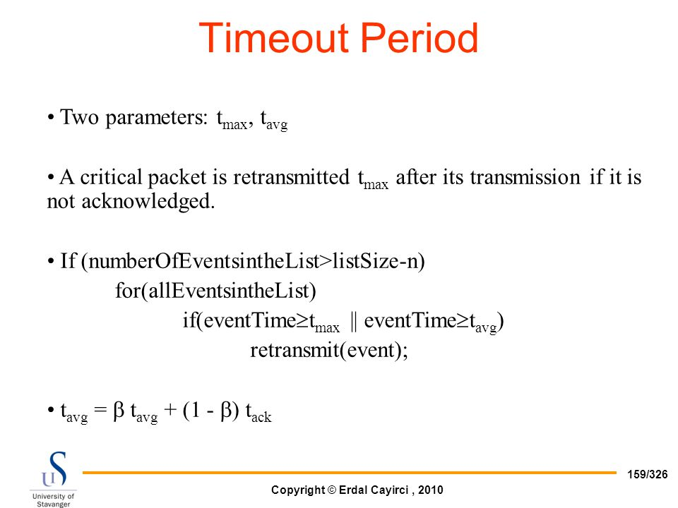 Timeout Period Two parameters: tmax, tavg