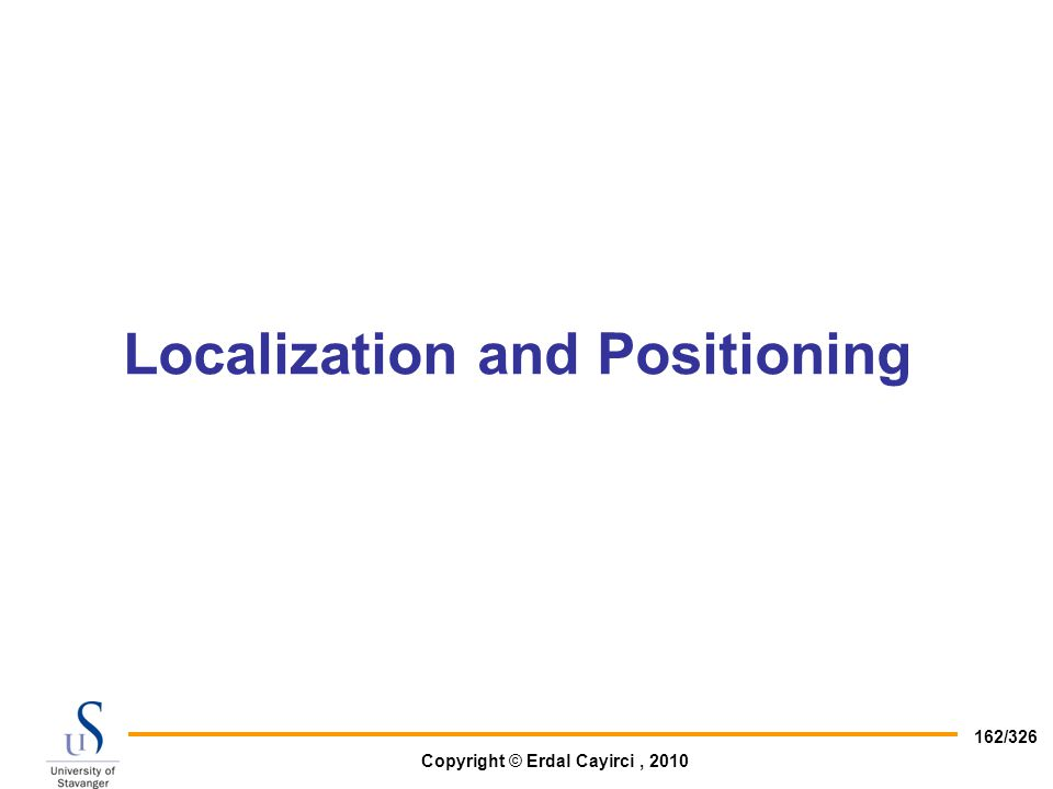 Localization and Positioning