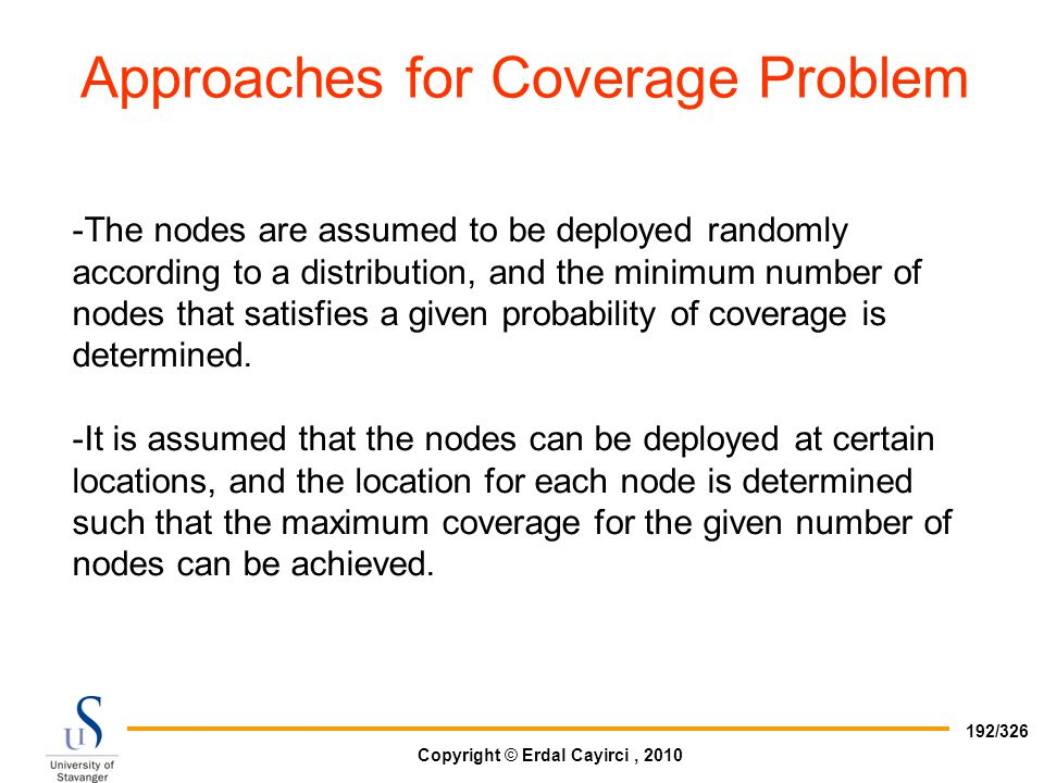 Approaches for Coverage Problem