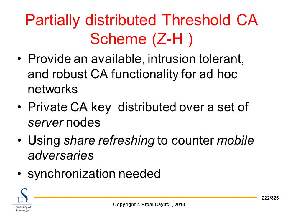 Partially distributed Threshold CA Scheme (Z-H )