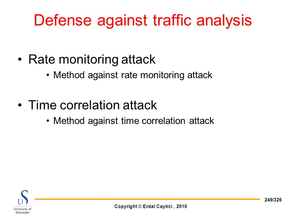 Defense against traffic analysis