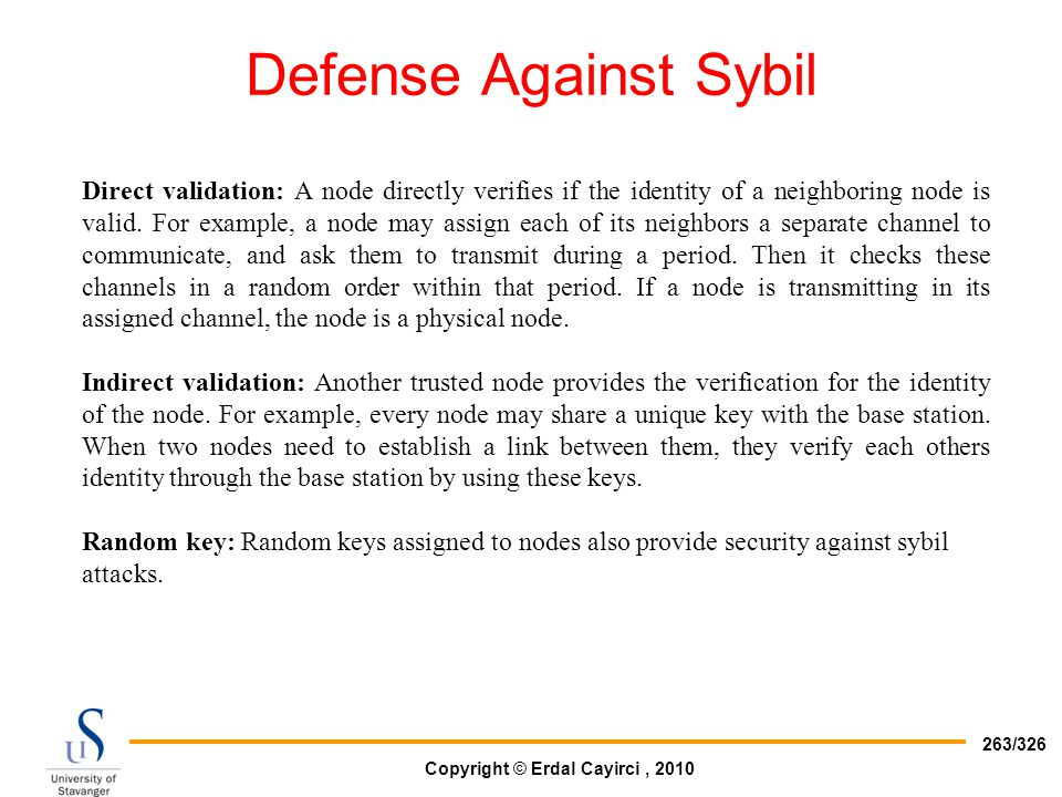 Defense Against Sybil