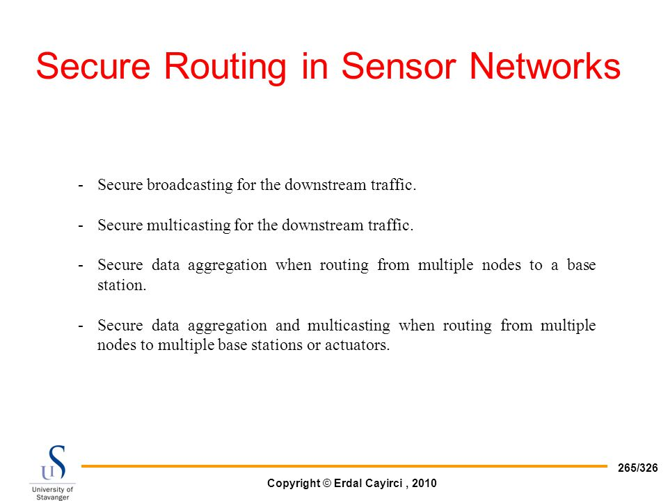 Secure Routing in Sensor Networks