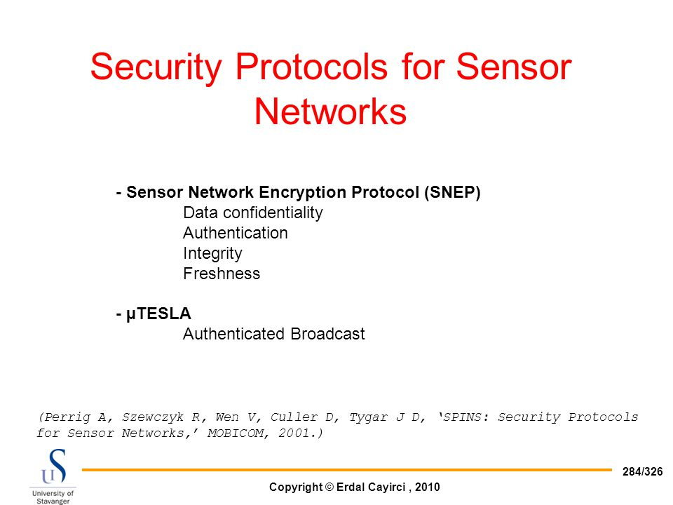 Security Protocols for Sensor Networks