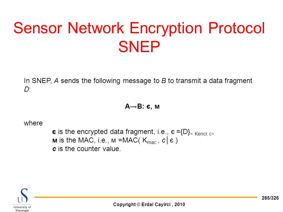 Sensor Network Encryption Protocol SNEP