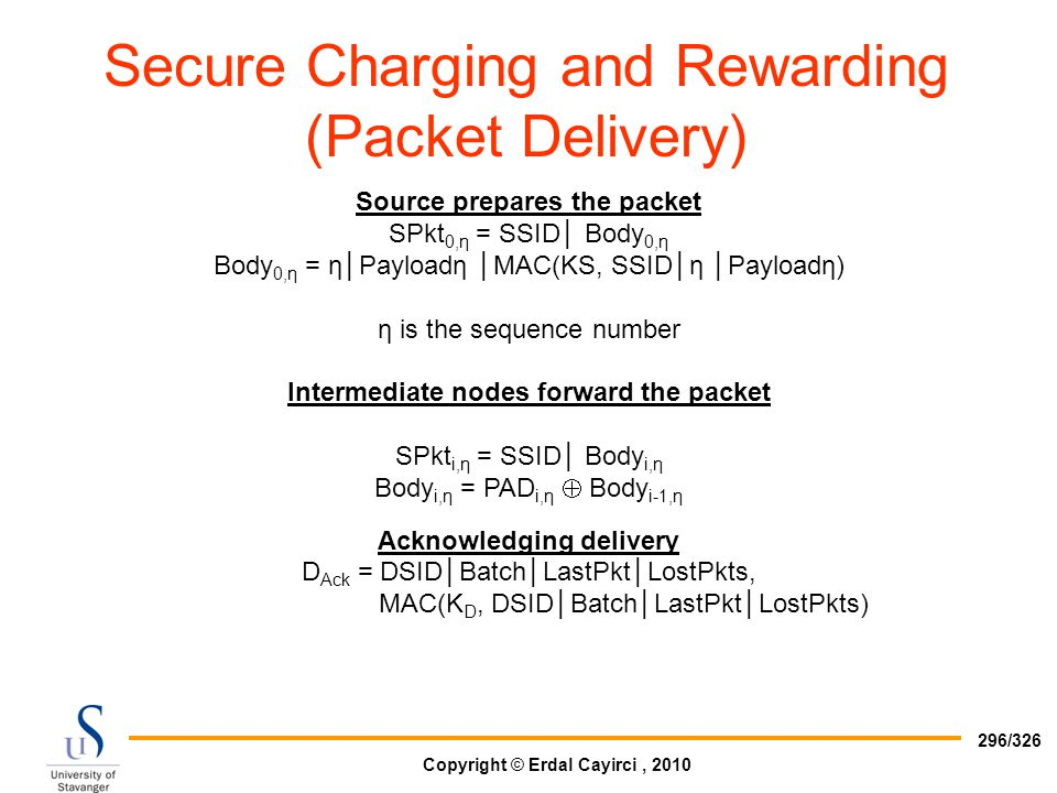 Secure Charging and Rewarding (Packet Delivery)