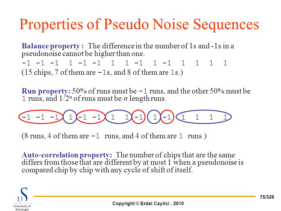 Properties of Pseudo Noise Sequences