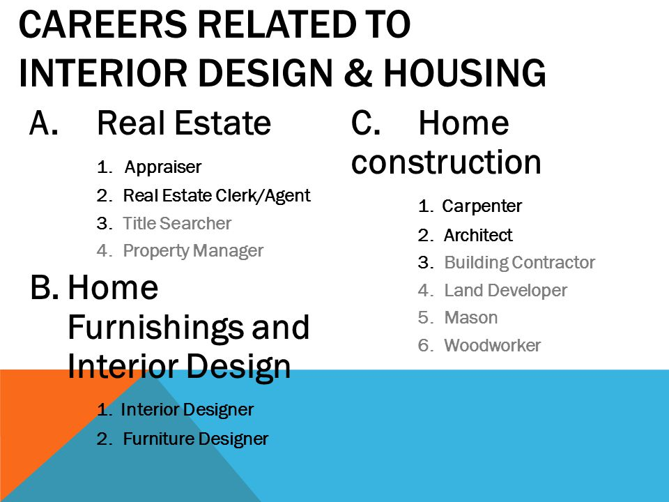 what careers are related to interior design and housing ppt download rh slideplayer com  careers similar to interior design