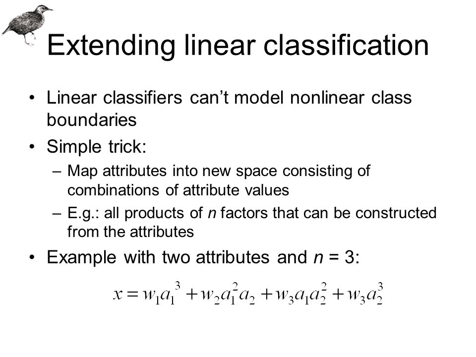 Extending linear classification