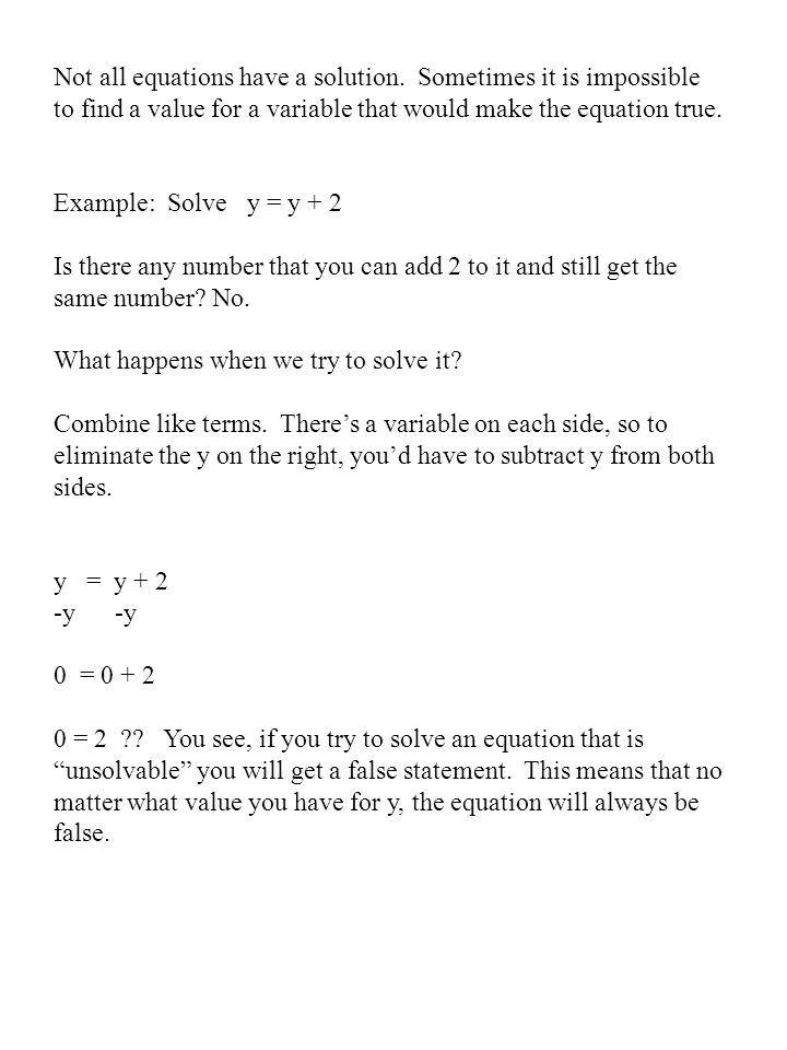 Not all equations have a solution