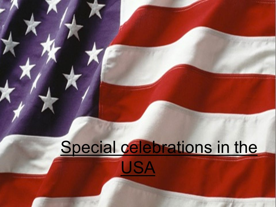 Special celebrations in the USA