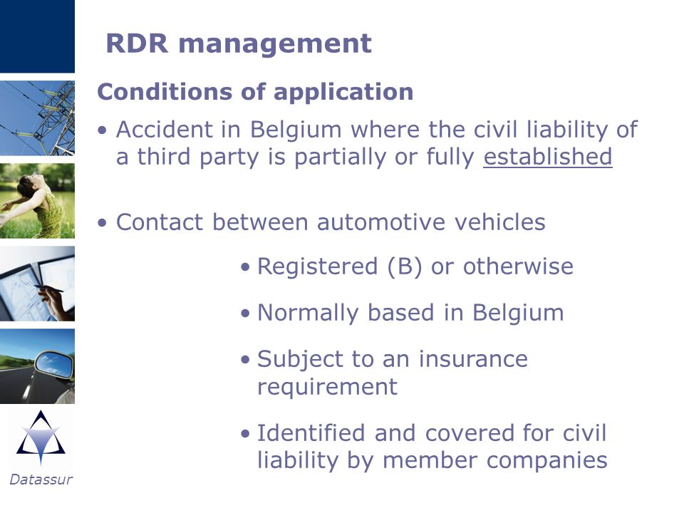 RDR management Conditions of application