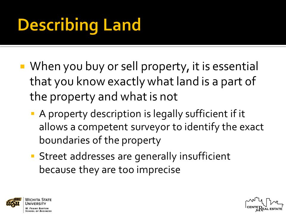 The Real Property Is Legally Described