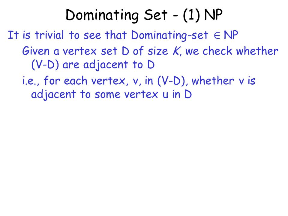 Dominating Set - (1) NP