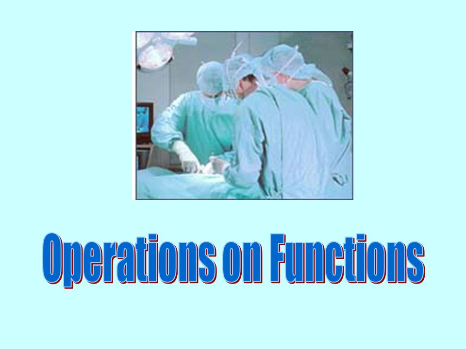 Operations on Functions