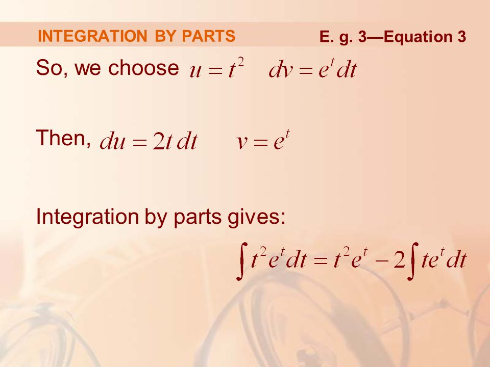 Integration by parts gives: