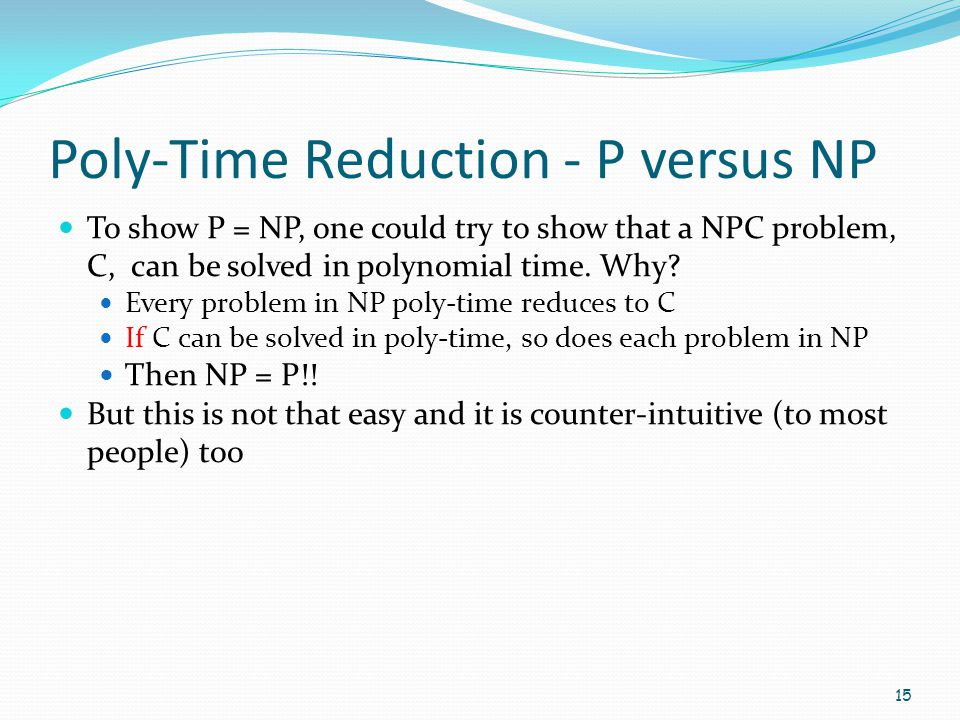 Poly-Time Reduction - P versus NP