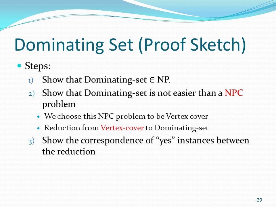 Dominating Set (Proof Sketch)