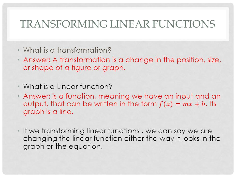 1 3 Transforming Linear Functions Ppt Video Online Download