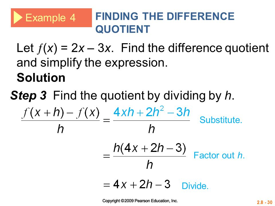 Step 3 Find the quotient by dividing by h.