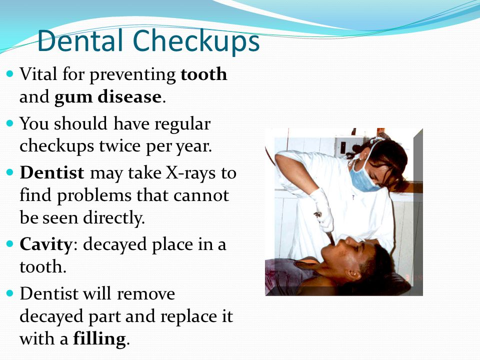 Dental Checkups Vital for preventing tooth and gum disease.