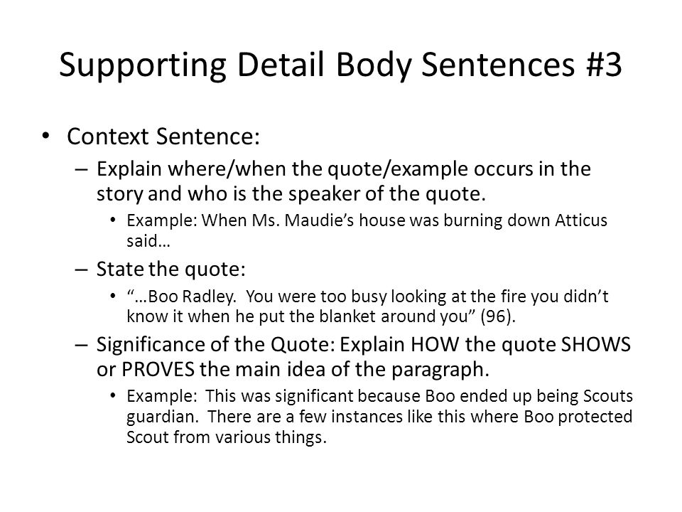Supporting Detail Body Sentences #3